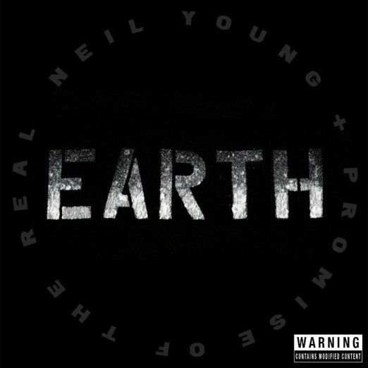 Виниловая пластинка Neil Young / Promise of the Real EARTH (Gatefold)