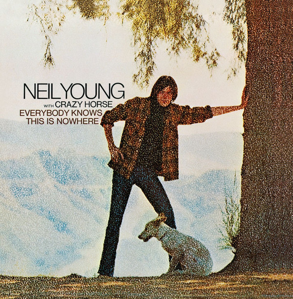 Виниловая пластинка Neil Young / Crazy Horse EVERYBODY KNOWS THIS IS NOWHERE (180 Gram)