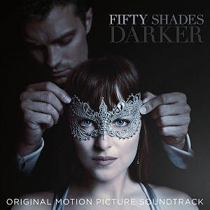 Виниловая пластинка Various Artists, Fifty Shades Darker (Original Motion Picture Soundtrack)