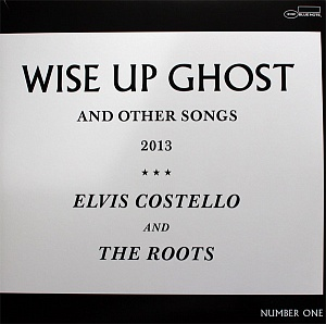 Виниловая пластинка Costello, Elvis & The Roots, Wise Up Ghost