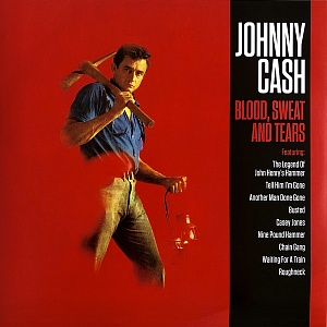 Виниловая пластинка Cash, Johnny, Blood Sweat & Tears (180 Gram Black Vinyl)