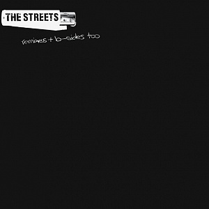 Виниловая пластинка Streets, The, Remixes & B Sides Too (RSD2019/Limited 180 Gram Black Vinyl)